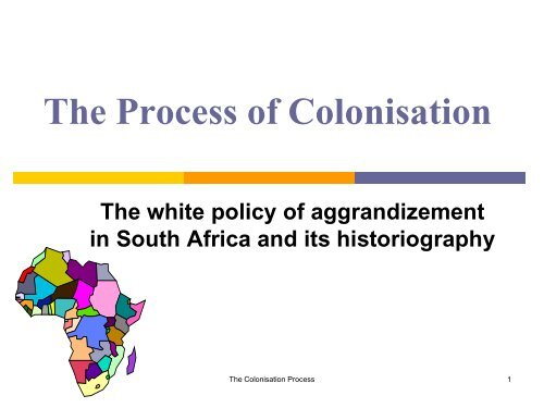Colonial expansion in South Africa (pp-presentation in