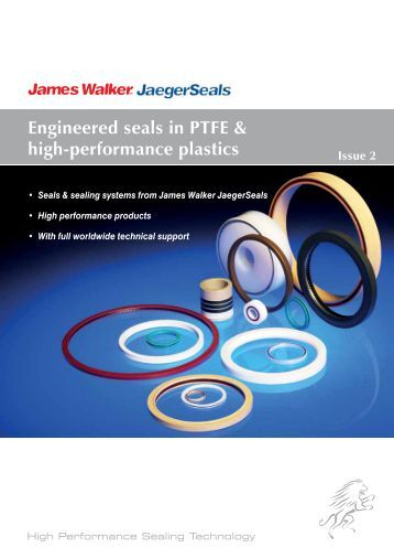 Engineered seals in PTFE & high-performance ... - James Walker