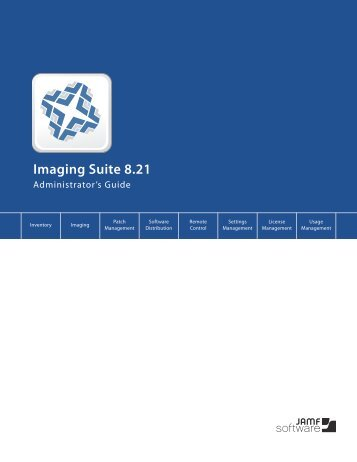 Imaging Suite Administrator's Guide_v8.2 - JAMF Software
