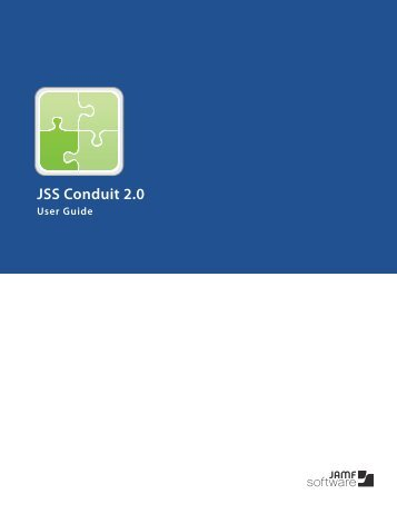 JSS Conduit User Guide Version 2.0 - JAMF Software