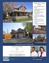 Brand New Luxury Home Tel: 250-860-7500 740 ... - Jane Hoffman
