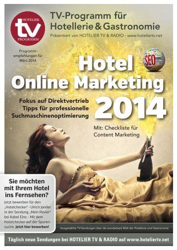 HOTEL TV PROGRAMM März 2014: Ratgeber für Hotelmarketing - Fokus auf Direktvertrieb