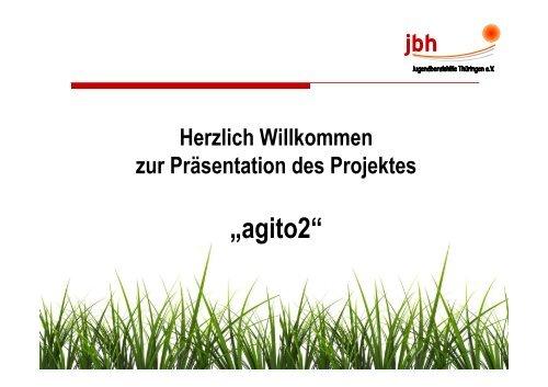 """""""agito2"""" - Jugendberufshilfe Thüringen e.V."""