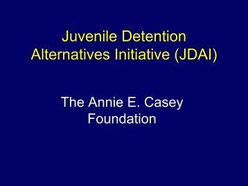 JDAI 101 Powerpoint.pdf - JDAI Helpdesk
