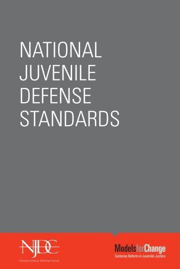 National Juvenile Defense Standards - National Juvenile Defender ...