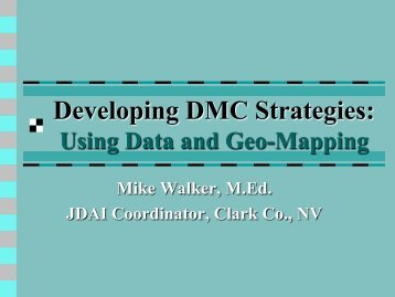 Using Data to Affect Policy, Program, and ... - JDAI Helpdesk