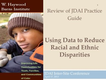 Using Data to Reduce Racial and Ethnic Disparities - JDAI Helpdesk