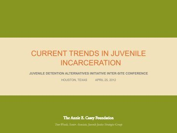 Current Trends In Juvenile Incarceration (2012 ... - JDAI Helpdesk