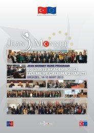 2012-2013 akademik yılı izleme ve çalışma ziyareti - Jean Monnet