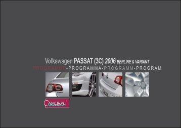 VolkswagenPASSAT (3C) 2006 BERLINE & VARIANT - Soft Tuning