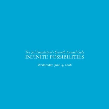 INFINITE POSSIBILITIES - The Jed Foundation