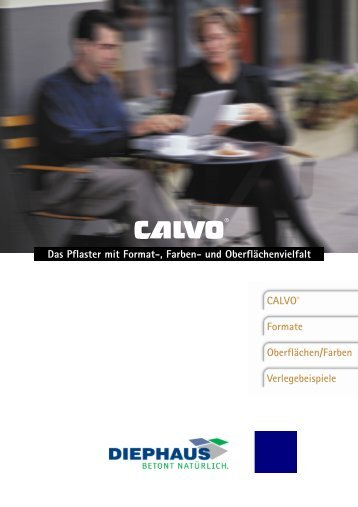 CALVO® Formate Oberflächen/Farben Verlegebeispiele ... - Diephaus