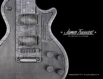 Joe Gore (Tom Waits, PJ Harvey - James Trussart Custom Guitars