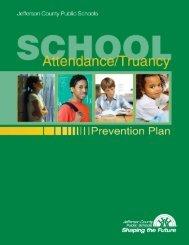 Attendance/Truancy Prevention Plan - Jefferson County Public ...