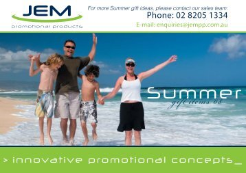 For more Summer gift ideas, please contact our sales team - JEM ...