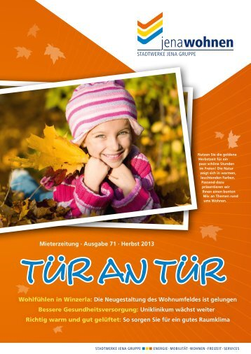 Mieterzeitung · Ausgabe 71 · Herbst 2013 Wohlfühlen ... - jenawohnen