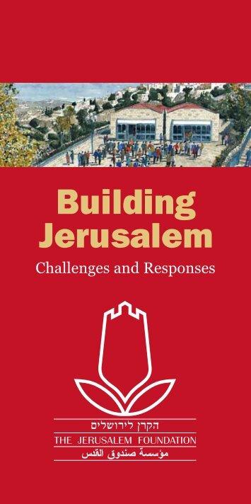 Building Jerusalem - Jerusalem Foundation
