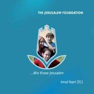 Annual Report 2011 - Jerusalem Foundation