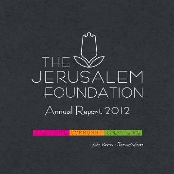 Annual Report 2012 - Jerusalem Foundation