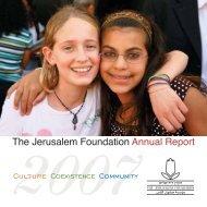 Annual Report 2007 - Jerusalem Foundation