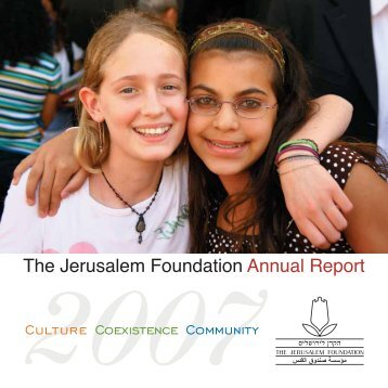 Annual Report 2007 - Jerusalem Foundation