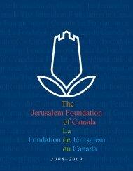 The Jerusalem Foundation of Canada La Fondation de Jérusalem ...