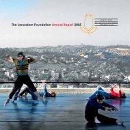 The Jerusalem Foundation Annual Report 2005
