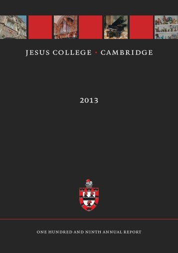 2013 Annual Report - Jesus College - University of Cambridge