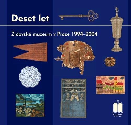 Deset let - Židovské muzeum v Praze