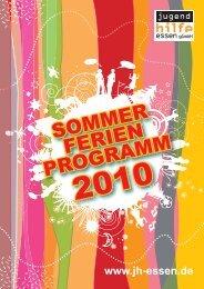 SOMMER FERIEN PROGRAMM - Jugendhilfe Essen gGmbH