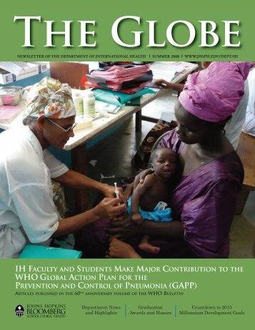 The Globe, Summer 2008 - Johns Hopkins Bloomberg School of ...