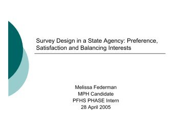 Survey Design in a State Agency: Preference, Satisfaction ... - DHMH