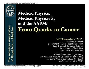 Medical Physics, Medical Physicists, and the AAPM - Johns Hopkins ...