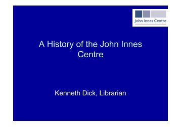 A History of the John Innes Centre