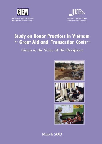 Study on Donor Practices in Vietnam ~ Grant Aid and ... - JICA
