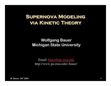 Supernova Modeling via Kinetic Theory