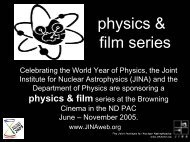 physics & film series - The Joint Institute for Nuclear Astrophysics