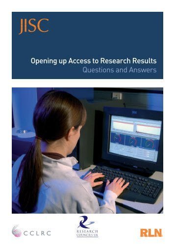 Opening up Access to Research Results Questions and Answers - Jisc