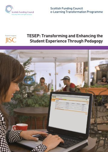 TESEP: Transforming and Enhancing the Student Experience ... - Jisc