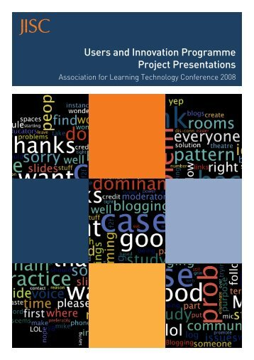 Users and Innovation Programme Project Presentations ALT C ... - Jisc
