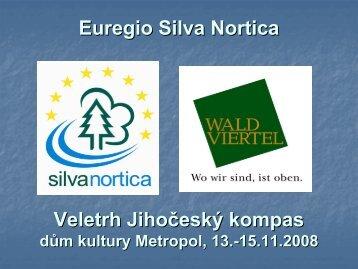 Euregio Silva Nortica Veletrh Jihočeský kompas