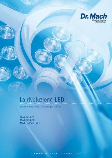 La rivoluzione LED - Dr. Mach
