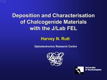 Deposition and Characterisation of Chalcogenide ... - Jefferson Lab