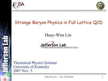Strange Baryon Physics in Full Lattice QCD - Jefferson Lab