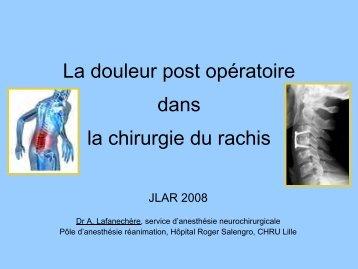La douleur post opératoire dans la chirurgie du rachis - JLAR