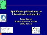 Spécificités pédiatriques Serge DALMAS (Lille) - JLAR