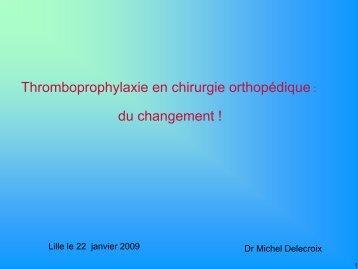 Thromboprophylaxie en chirurgie orthopédique - JLAR
