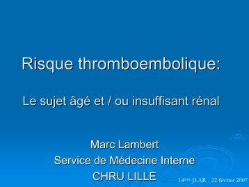 Risque thromboembolique: Le sujet âgé et / ou insuffisant rénal - JLAR