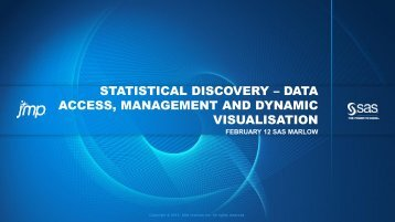 statistical discovery – data access, management and dynamic ... - JMP