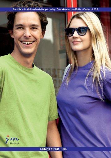 Fashion T-Shirts für Sie & Ihn (Rundhals) - jm werbung